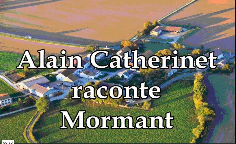 Alain catherinet raconte mormant